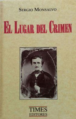 EL LUGAR DEL CRIMEN (FOTO 1)