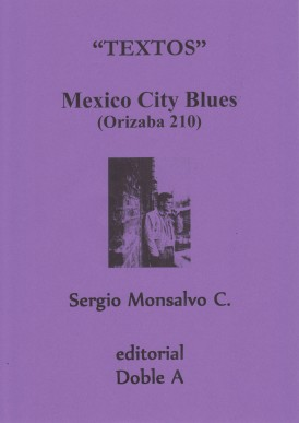 MEXICO CITY BLUES (ORIZABA 210)