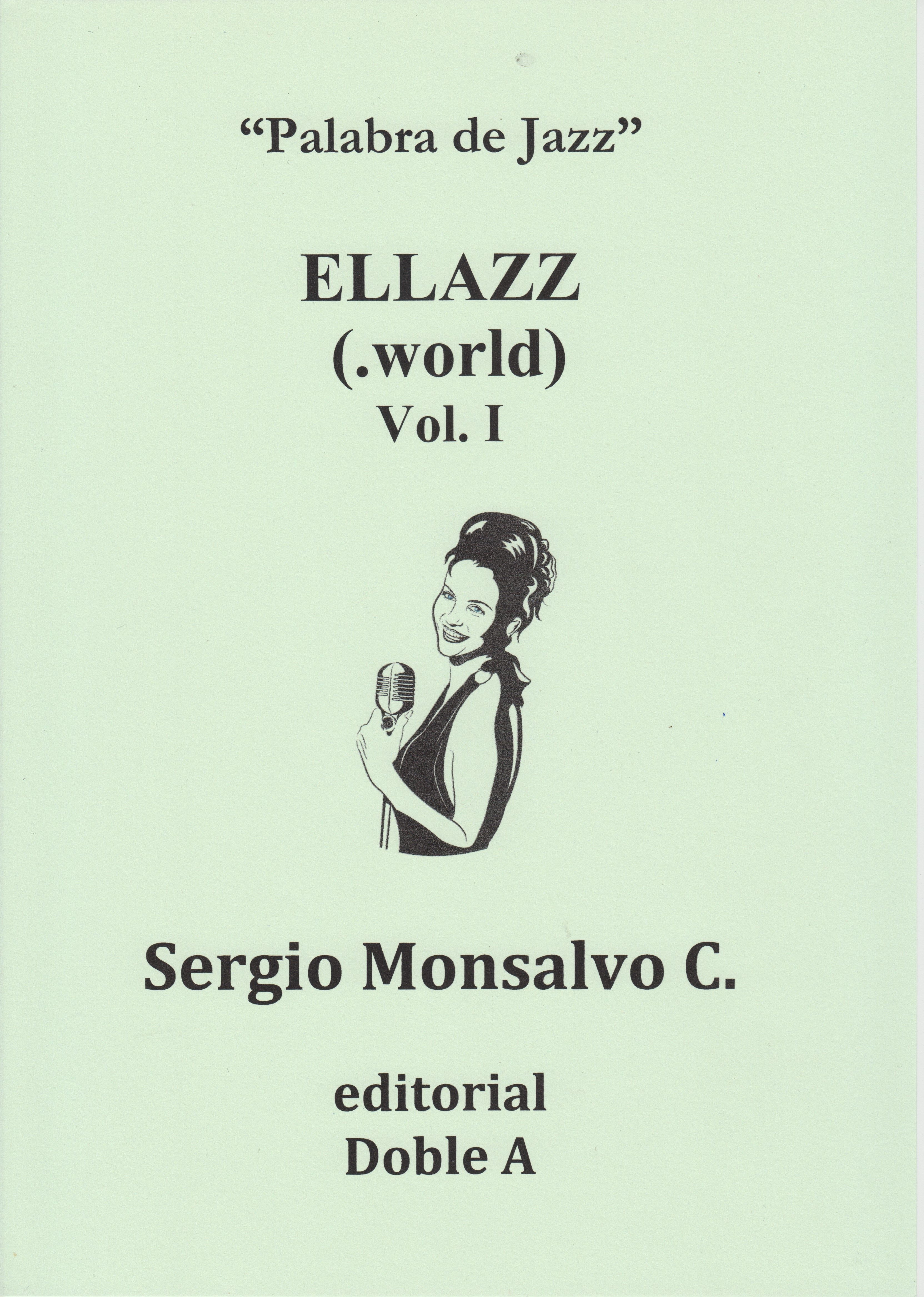 ELLAZZ (.WORLD) VOL. I (PORTADA)